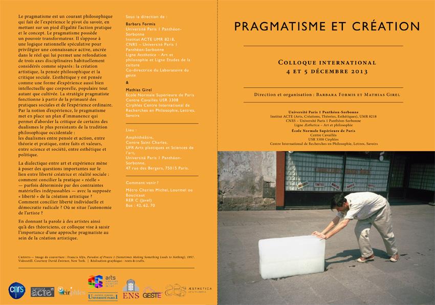 """Colloque """"Pragmatisme et création"""" (4 et 5 décembre 2013)"""
